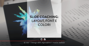 Piccola guida per slide efficaci e persuasive