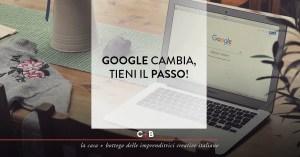 Google si aggiorna e la SEO cambia… ecco come sopravvivere!