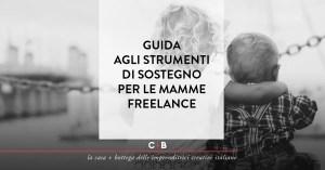 Bonus, voucher e altri aiuti per le mamme freelance