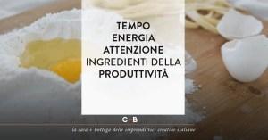 La ricetta della produttività per l'imprenditrice creativa