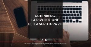 Arriva Gutenberg, una nuova esperienza di scrittura in WordPress