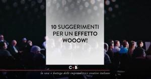 10 suggerimenti per un effetto wooow!