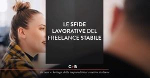 Le sfide lavorative del freelance stabile