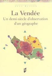 La Vendée : un demi-siècle d'observation d'un géographe