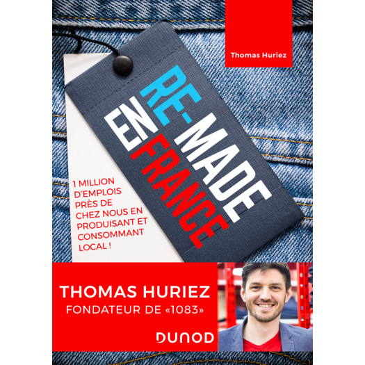 Re-made en France, par Thomas Huriez