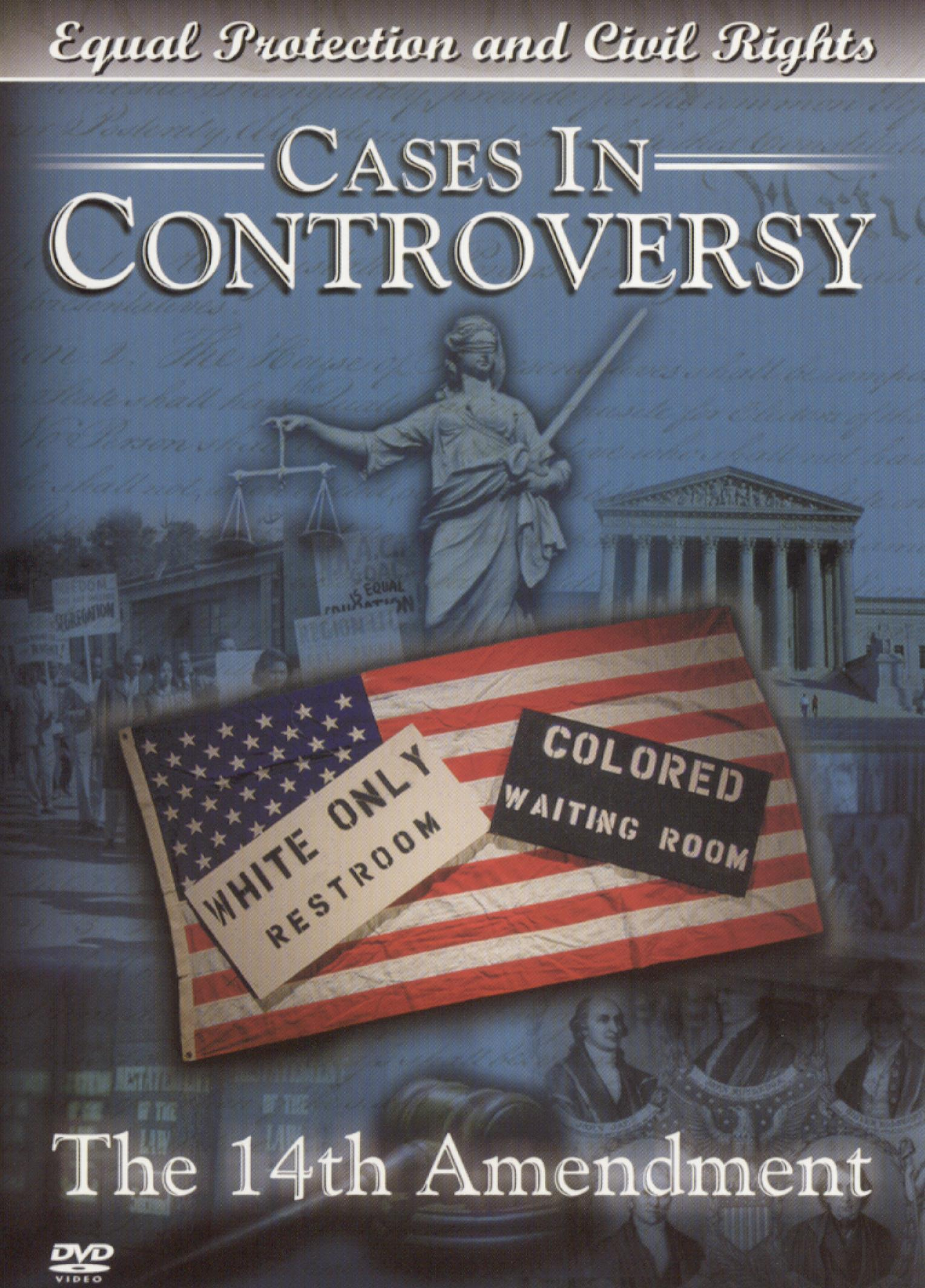 Cases in Controversy The 14th Amendment 2003