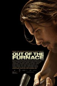 Out of the Furnace (2013) - Scott Cooper | Cast and Crew ...