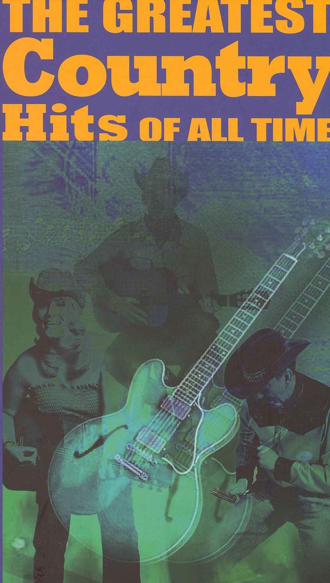 Greatest Country Hits Of Time - Artists