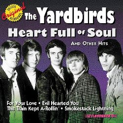 Heart Full of Soul & Other Hits - The Yardbirds   Songs. Reviews. Credits   AllMusic
