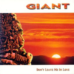 Don't Leave Me in Love - Giant | Songs. Reviews. Credits | AllMusic
