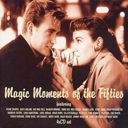Magic Moments Of The Fifties Various Artists Songs