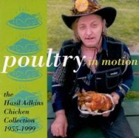 Poultry in Motion: The Hasil Adkins Chicken Collection