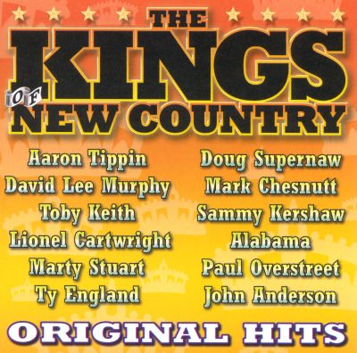 Original Hits The Kings Of New Country  Various Artists