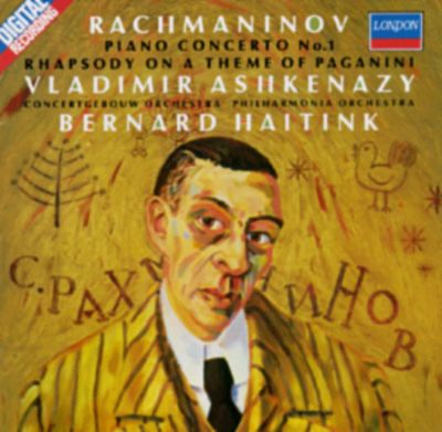 Rachmaninov Piano Concerto No 1; Rhapsody On A Theme Of