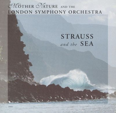 Strauss and the Sea - London Symphony Orchestra | Songs. Reviews. Credits. Awards | AllMusic