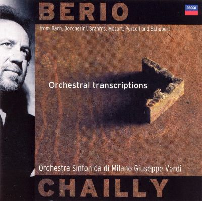 Berio Orchestral Transcriptions  Riccardo Chailly