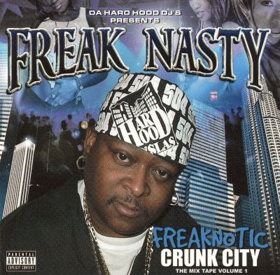 Freaknotic/Crunk City