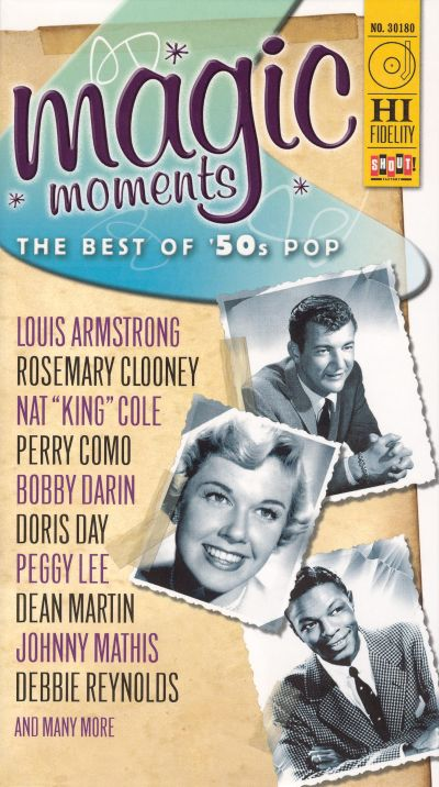 Magic Moments The Best Of 50s Pop Various Artists