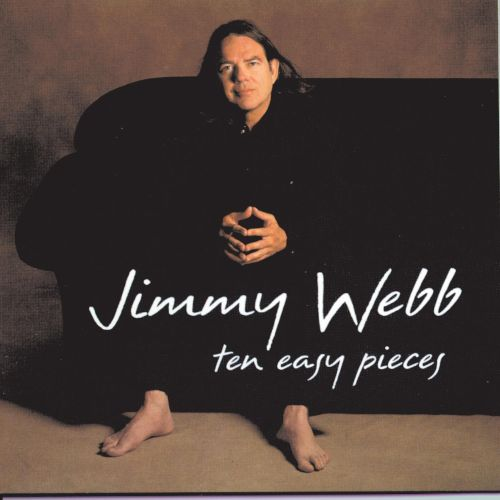 Ten Easy Pieces  Jimmy Webb  Songs, Reviews, Credits