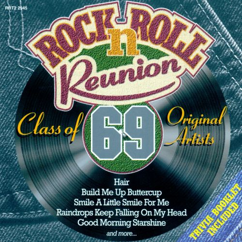 Rock n Roll Reunion Class of 69  Various Artists  Songs Reviews Credits  AllMusic
