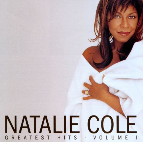 Greatest Hits, Vol 1  Natalie Cole  Songs, Reviews