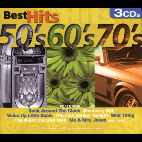 Best Hits 50 S 60 S 70 S Various Artists Songs