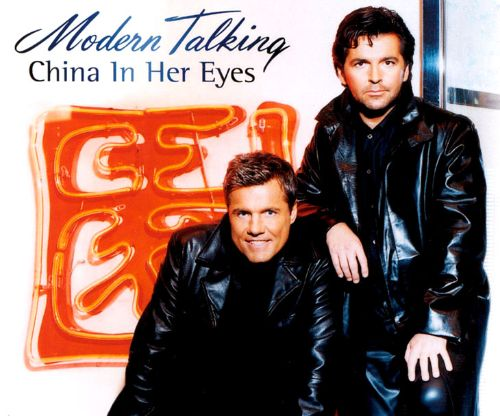China In Her Eyes Modern Talking Songs Reviews