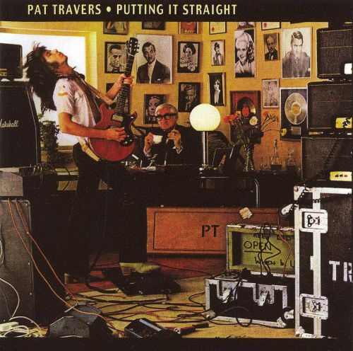 Putting It Straight  Pat Travers  Songs Reviews Credits  AllMusic