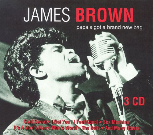 Papa's Got A Brand New Bag [goldies]  James Brown Songs