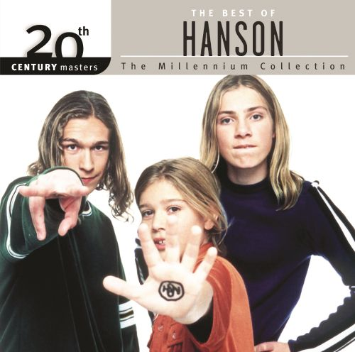 Th Century Masters The Millennium Collection The Best Of Hanson