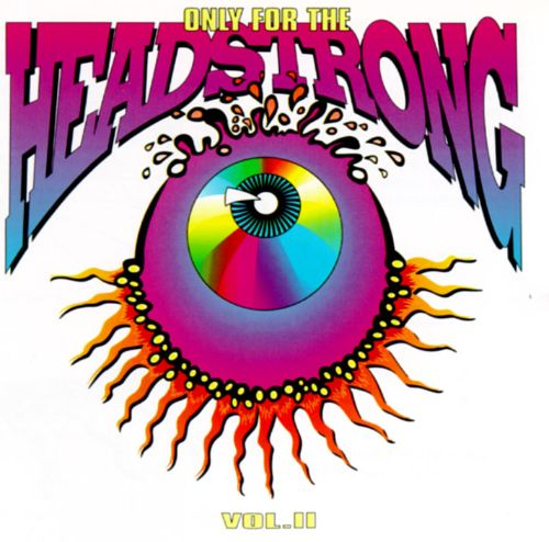 Only For The Headstrong, Vol 2  Various Artists  Songs