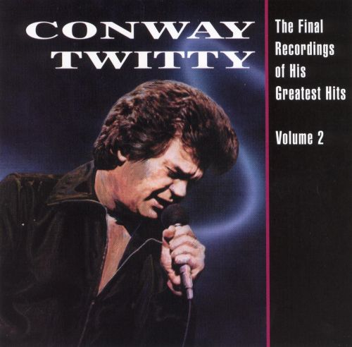 The Final Recordings Of His Greatest Hits, Vol 2 Conway