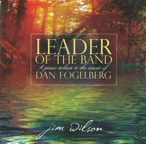 Image result for leader of the band dan fogelberg