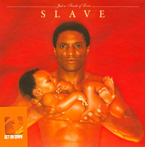 Just a Touch of Love  Slave  Songs Reviews Credits  AllMusic
