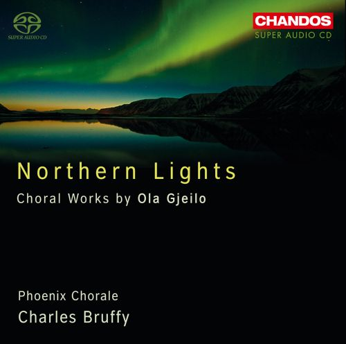 Northern Lights Choral Works Ola Gjeilo