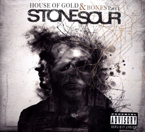 The House of Gold  Bones Pt 1  Stone Sour  Songs