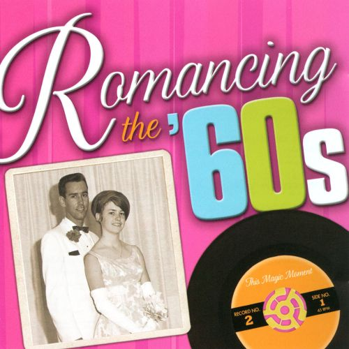 Romancing The 60s This Magic Moment Various Artists