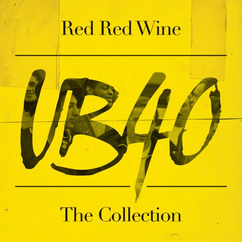 Red Red Wine The Essential Ub40 Ub40 Songs Reviews