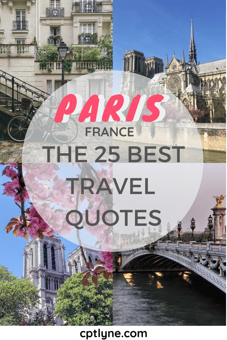 Photos of Paris, travel quotes