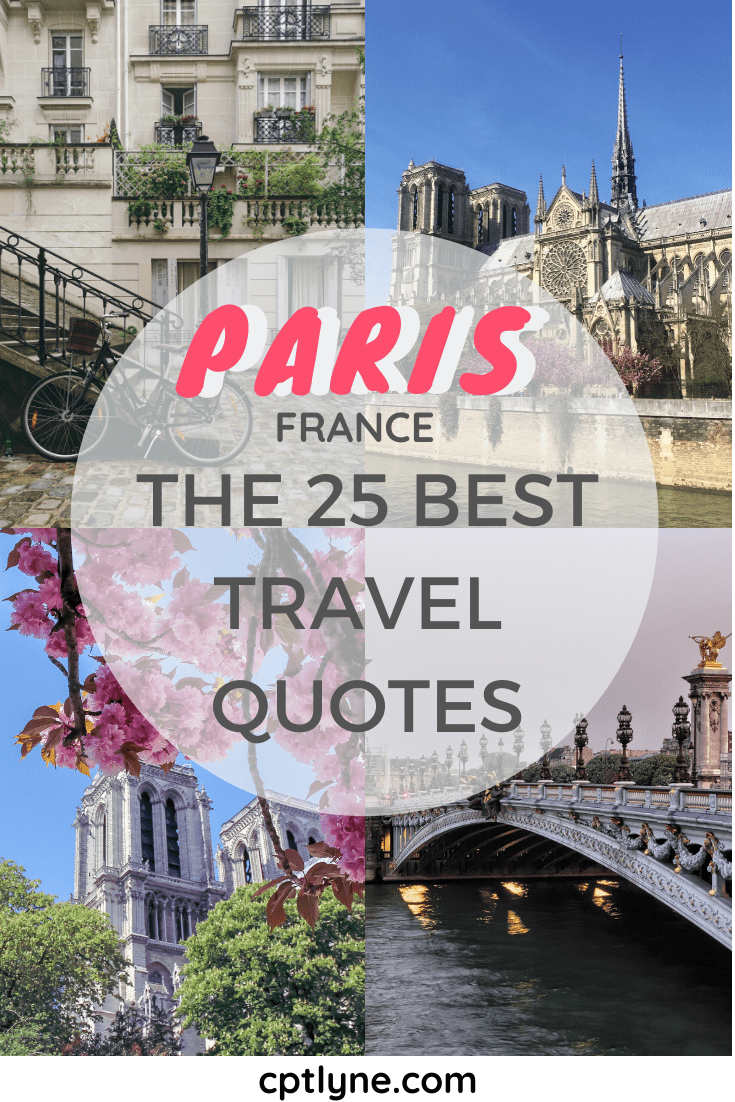 Check out those 25 best Paris travel quotes to inspire you to visit the French capital and make you fell in love and discover new things about the city of light. Those famous quotes are also great instagram captions if you're in need for inspiratons! #travelquotes #travelingtips #travelguide #travelinspo