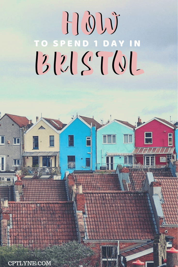 Bristol In One Day: 24 Hours Day Trip Itinerary