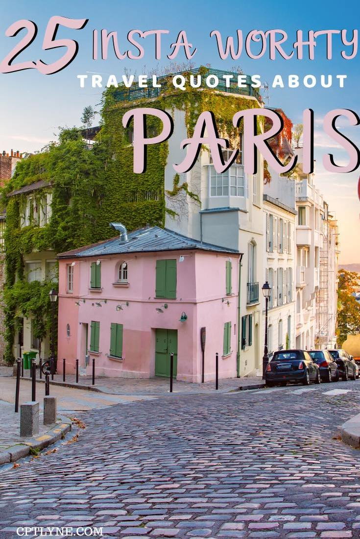 25 Best Paris Travel Quotes