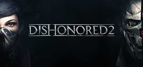 Dishonored 2 Repack by FitGirl Free Download
