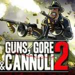 Guns Gore and Cannoli 2 Remastered CPY Crack PC Free Download