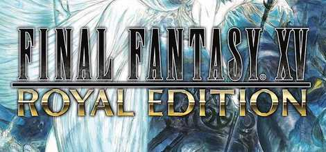 Final Fantasy XV Royal Edition CPY Crack PC Free Download - CPY GAMES