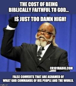 Biblically-Faithful-TOO-DAMN-HIGH