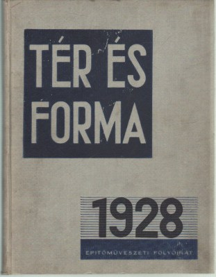 Front cover of the first volume of the periodical Tér és Forma