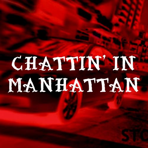 chattin in manhattin
