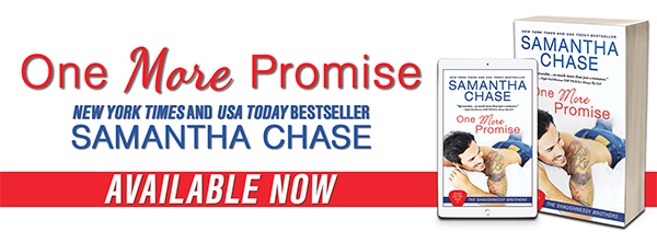 Sneek Peek from One More Promise by Samantha Chase