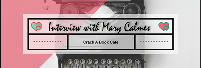 Author Interview with Mary Calmes